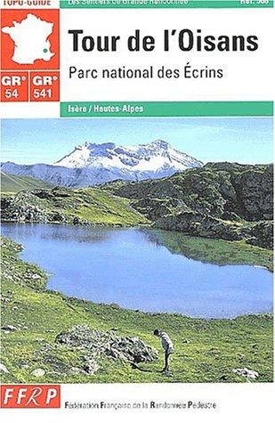 9782856998342: Tour de l'Oisans GR 54/541