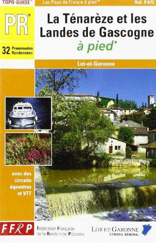 9782856998366: La T�nar�ze et les landes de Gascogne � pied