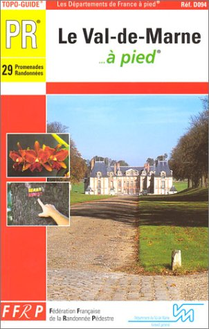 9782856998809: Val-de-Marne a Pied (French Edition)