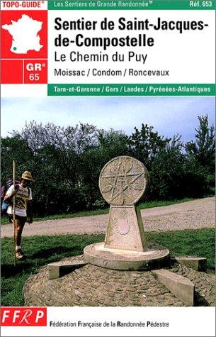 9782856999059: Sentier de St-Jacques-de-Compostelle GR 65 : Le Chemin du Puy - Moissac - Roncevaux