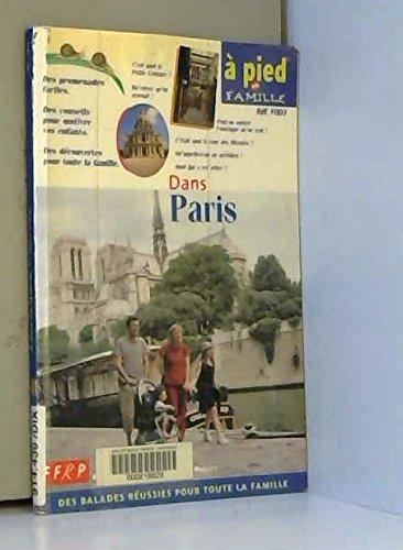 9782856999103: A pied en famille : Dans Paris