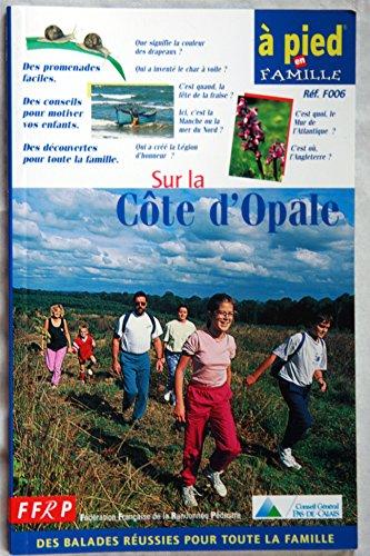 9782856999134: A pied en famille : Sur la Côte d'Opale