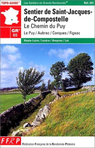 9782856999202: Sentier de St-Jacques-de-Compostelle, GR 65 : Le Chemin du Puy - Figeac