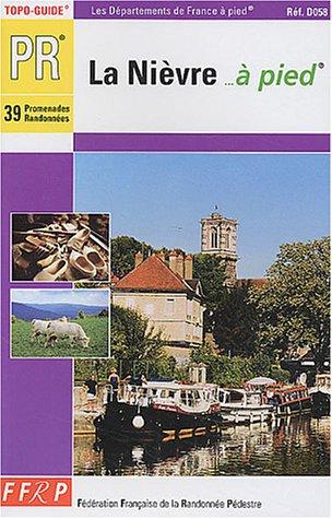 9782856999776: Topo-Guide : La Ni�vre � pied