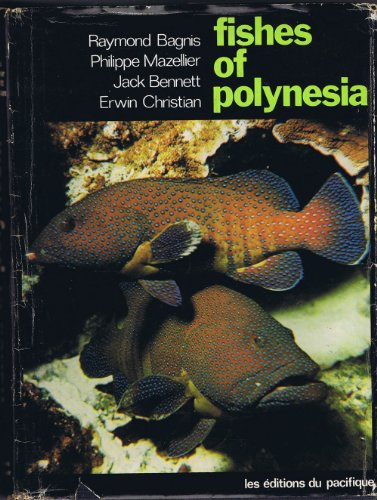 Fishes of Polynesia: Raymond Bagnis