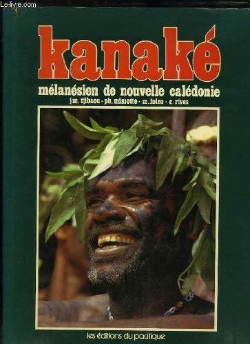 9782857000662: Kanaké, Mélanésien de Nouvelle-Calédonie