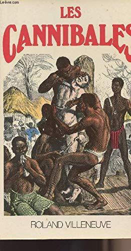 9782857040651: Les Cannibales (Collection En marge de l'histoire)