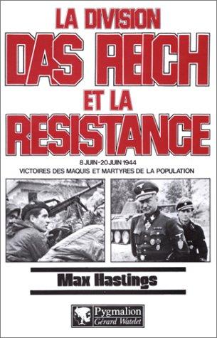 9782857041504: La Division Das Reich et la Résistance : 8 juin-20 juin 1944