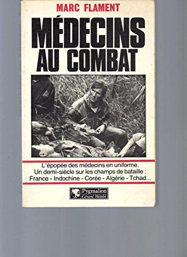 9782857042075: M�decins au combat