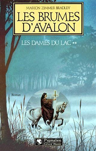 Les Brumes D'Avalon (Les dames du lac): Marion Zimmer Bradley