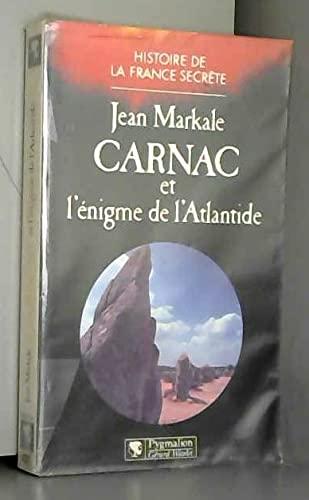 9782857042433: Carnac et l'enigme de l'Atlantide (Histoire de la France secrete) (French Edition)