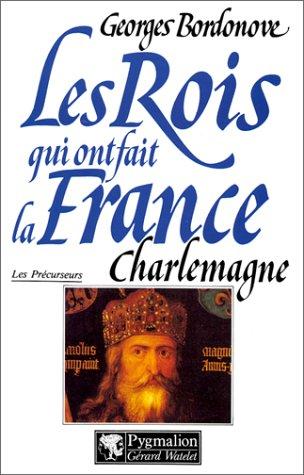 9782857042969: Charlemagne. Empereur et roi