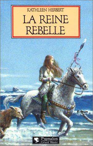 9782857043416: La reine rebelle