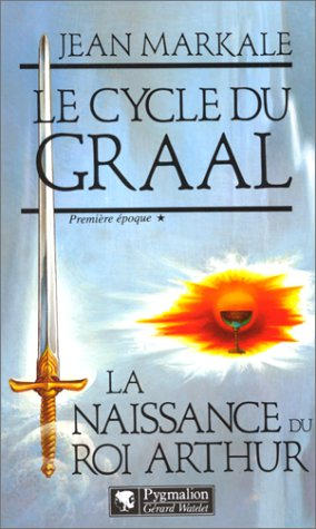 9782857043829: Le cycle du Graal (French Edition)