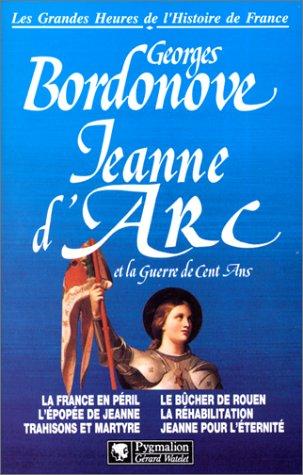 9782857044307: Les grandes heures de l'histoire de France : Jeanne d'Arc