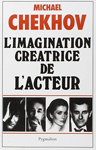 L'imagination créatrice de l'acteur (9782857044420) by Michael Chekhov