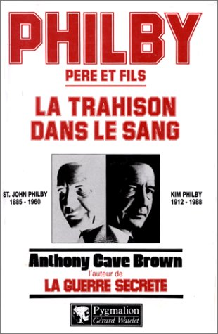 9782857045038: Philby pere&fils trahison (Blanche et rouge)