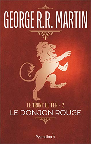 9782857045694: Le Trône de fer, tome 2 : Le Donjon rouge