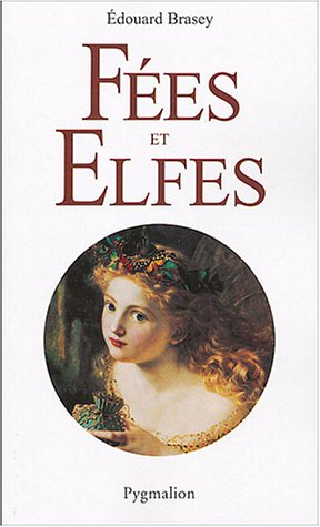9782857045755: Fees et elfes (Collection L'univers feerique) (French Edition)