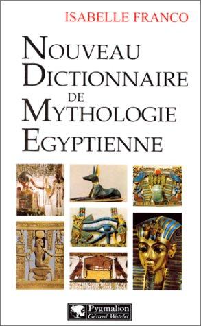 9782857045830: Nouveau dictionnaire de mythologie �gyptienne