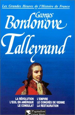 9782857046035: Talleyrand: Prince des diplomates (Les grandes heures de l'histoire de France) (French Edition)