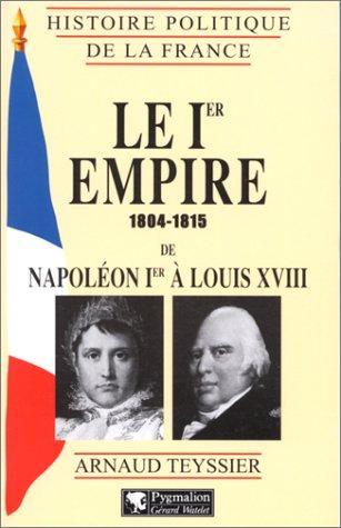9782857046141: Le Premier Empire : 1804-1815