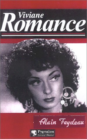 Viviane Romance (Collection Maurice Bessy) (French Edition): Feydeau, Alain