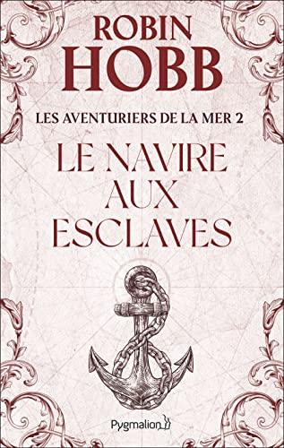 9782857047292: Les aventuriers de la mer, tome 2 : Le navire aux esclaves
