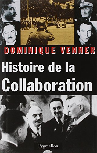 Histoire de la collaboration: Venner, Dominique