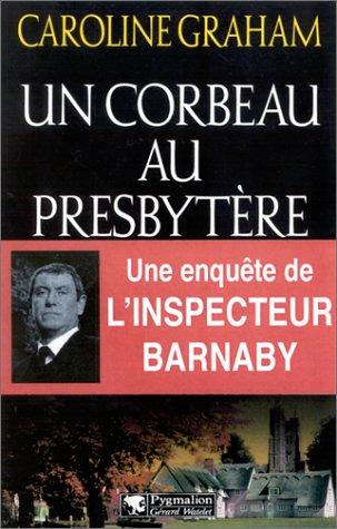 9782857048008: Un corbeau au presbytère : Une enquête de l'inspecteur Barnaby