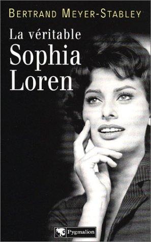 9782857048237: La Véritable Sophia Loren