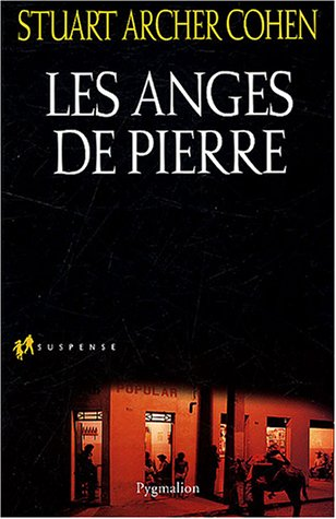 Anges de pierre: Stuart Archer Cohen