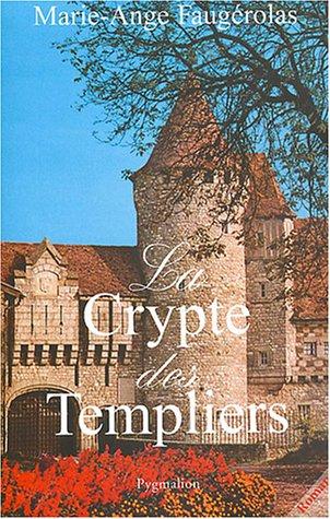 9782857049074: La Crypte des Templiers