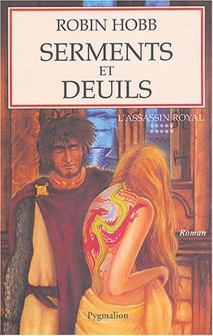9782857049210: L'ASSASSIN ROYAL T.10 ; SERMENTS ET DEUILS (French Edition)