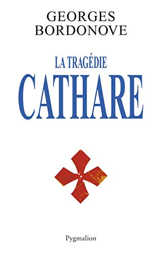 9782857049289: La tragédie cathare (French Edition)