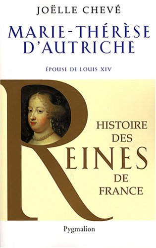 9782857049494: Marie-Th�r�se d'Autriche : Epouse de Louis XIV