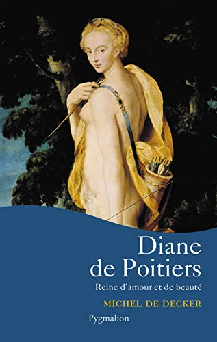 9782857049517: Diane de Poitiers (French Edition)
