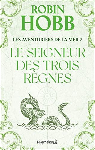 Les Aventuriers de la mer, Tome 7: Robin Hobb