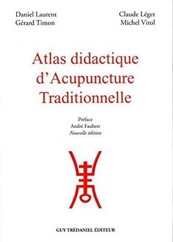 9782857070238: Atlas didactique d'acupuncture traditionnelle
