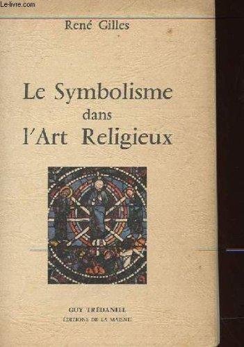 Le symbolisme dans l'art religieux (1979): Rene Gilles