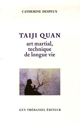 9782857070726: Taiji Quan : Art martial - Technique de longue vie