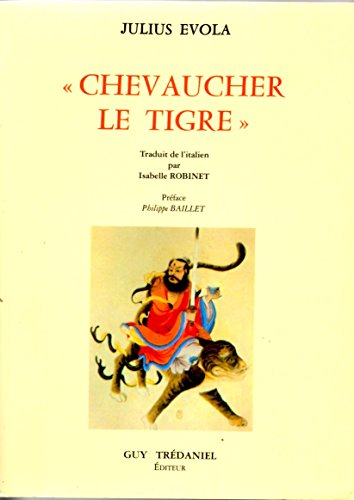 9782857070818: Chevaucher le tigre