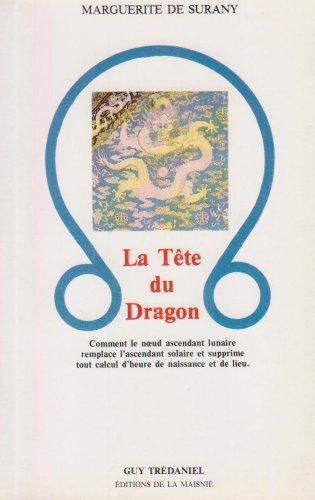 9782857070849: La tête du dragon