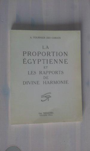 9782857071730: La Proportion �gyptienne et les rapports de la divine harmonie