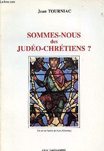 9782857071860: Sommes-nous des judéo-chrétiens? (French Edition)
