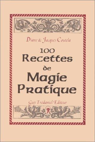 9782857073123: Cent recettes magie pratique (French Edition)