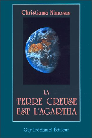 La terre creuse est l'Agartha: Nimosus, Christiama