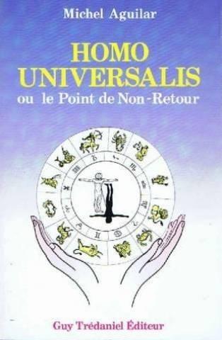 Homo universalis ou le point de non: Michel Aguilar