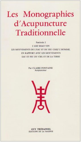 9782857074410: Monographies d'acupuncture, tome 2