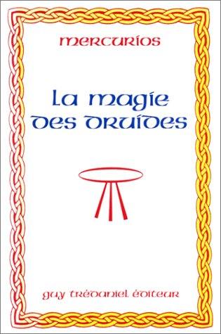 MAGIE DES DRUIDES (LA): MERCURIOS